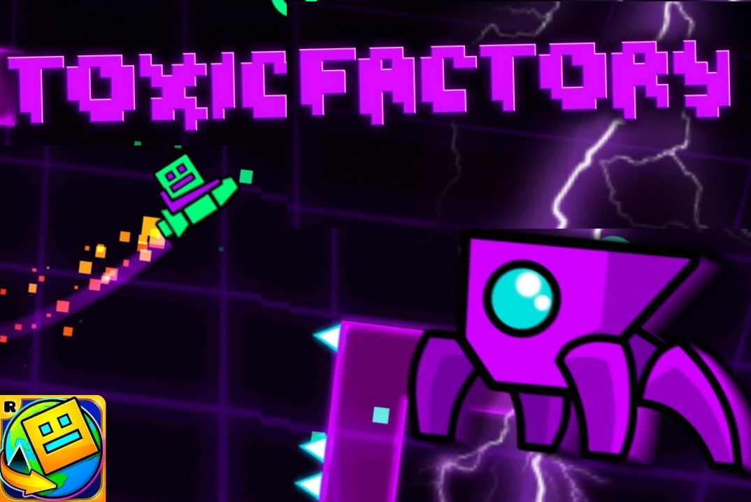 Play Geometry Dash World Toxic Factory Game