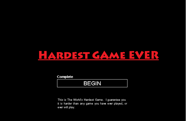 Play Hardest Game Ever Game